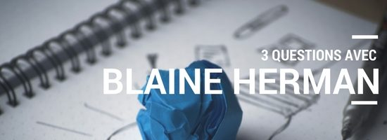 Rencontrez le formateur | 3 questions avec Blaine Herman