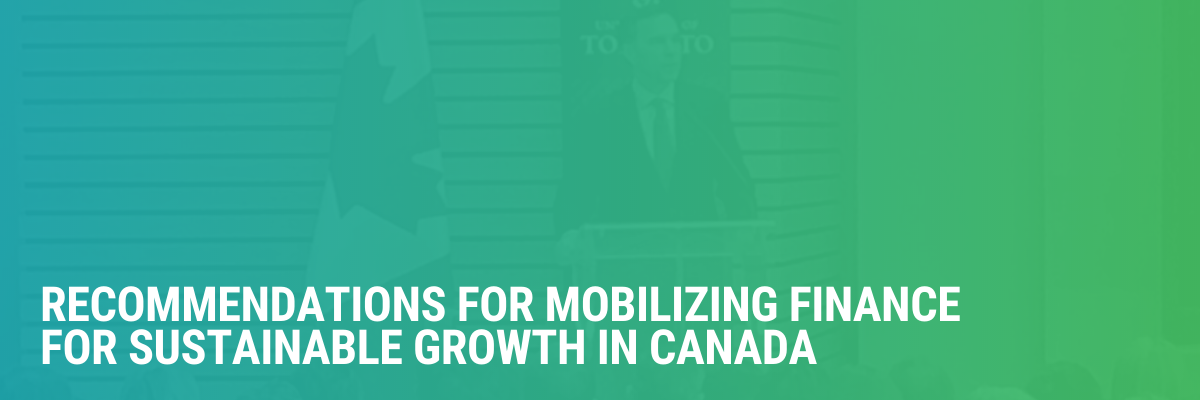 Recommendations For Mobilizing Finance for Sustainable Growth in Canada