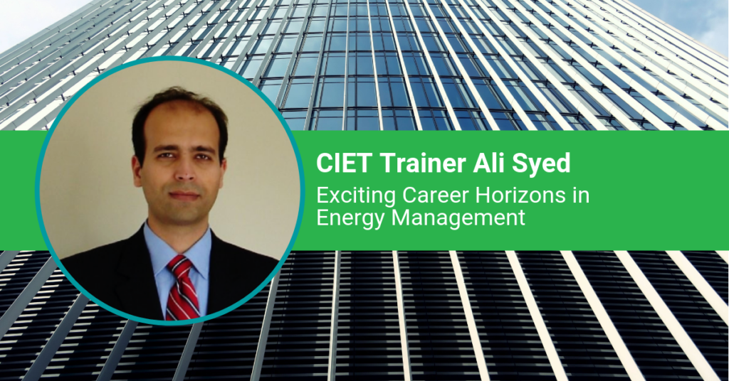 CIET Ali Syed Exciting Career Horizons in Energy Management