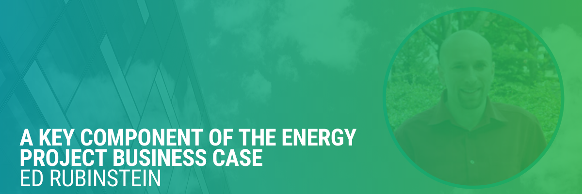 Non-Energy Benefits | Part 1 |  A Key Component of the Energy Project Business Case