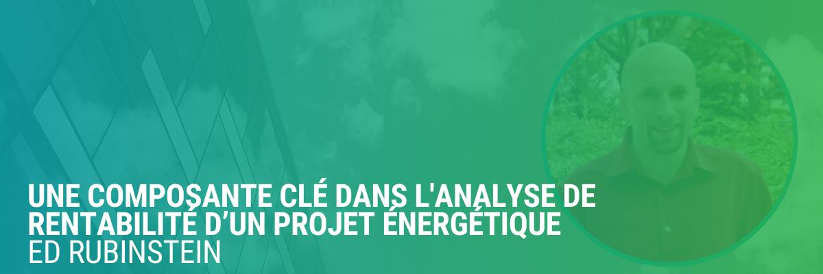 Avantages non énergétiques | Partie 1 | Une composante clé dans l'analyse de rentabilité d'un projet énergétique