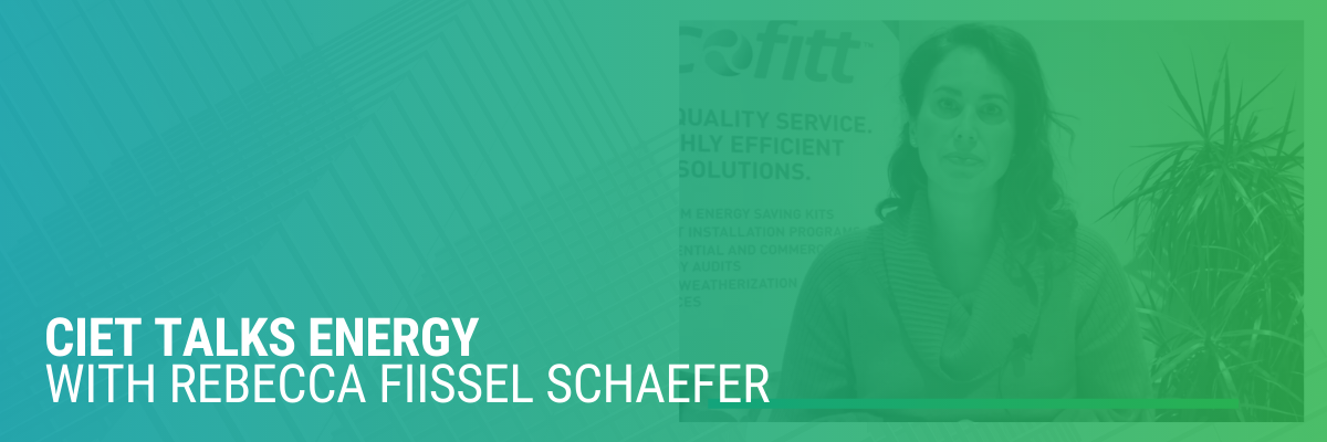 CIET Talks Energy with Rebecca Fiissel Schaefer | Video