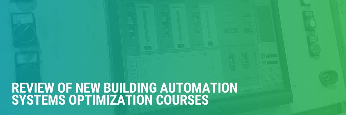 Review of New Building Automation Systems Optimization Courses