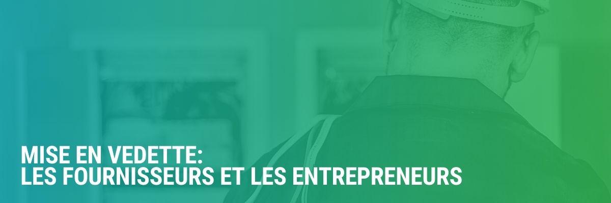 Mise en vedette: les fournisseurs et les entrepreneurs | Emplois, formation et sujets brûlants