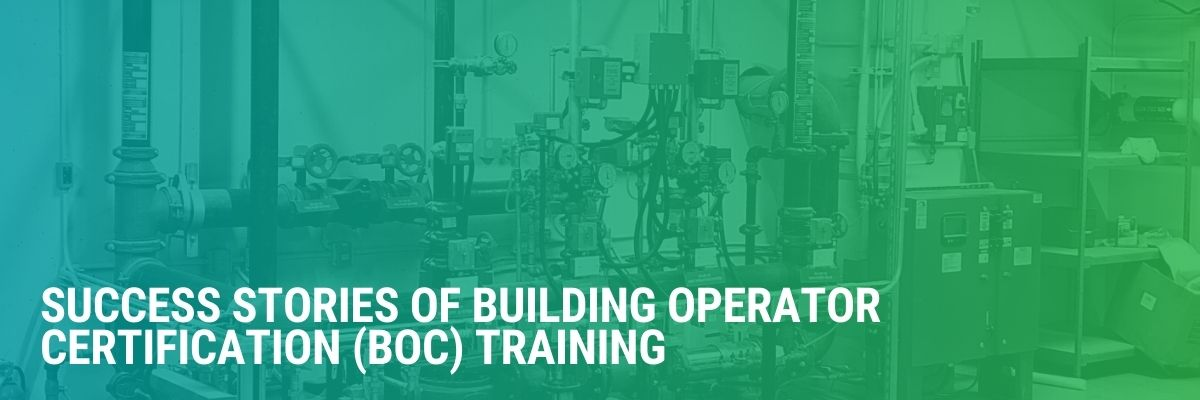 Success Stories of Building Operator Certification (BOC) Training