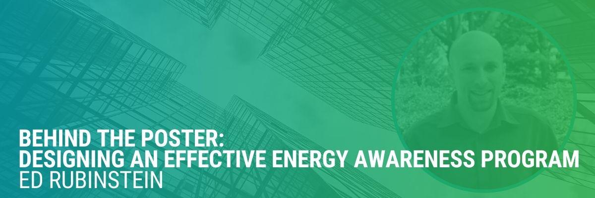 Behind the Poster: Designing an Effective Energy Awareness Program