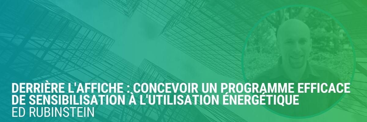 Derrière l'affiche : Concevoir un programme efficace de sensibilisation à l'utilisation énergétique